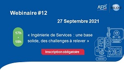 """Webinaire AFIS """"Ingénierie de Services : une base solide, des challenges à relever"""""""